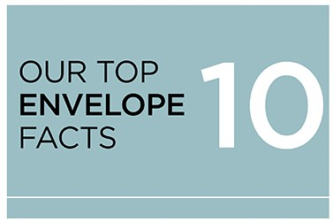Our Top 10 Envelope Facts